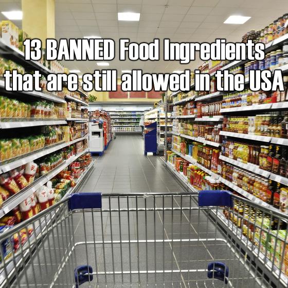13-banned-food-ingredients